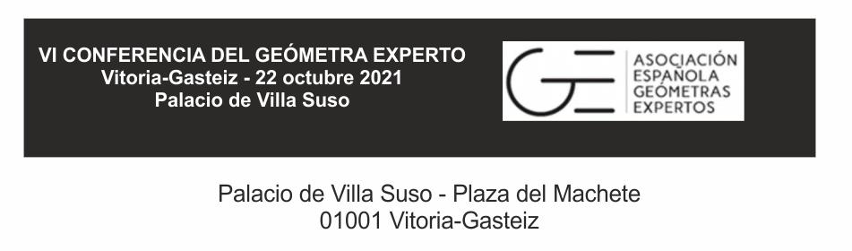 2021 – VI Conferencia del Geómetra Experto